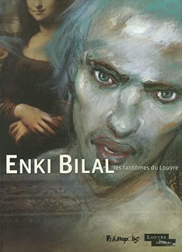 Les fantômes du Louvre: Enki Bilal