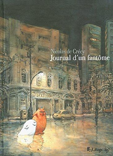 Journal d'un fantôme: Nicolas de Cr�cy