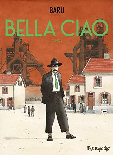 9782754811699: Bella Ciao, Tome 1 : : (Uno)