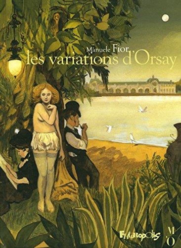 VARIATIONS D'ORSAY (LES): FIOR MANUÈLE