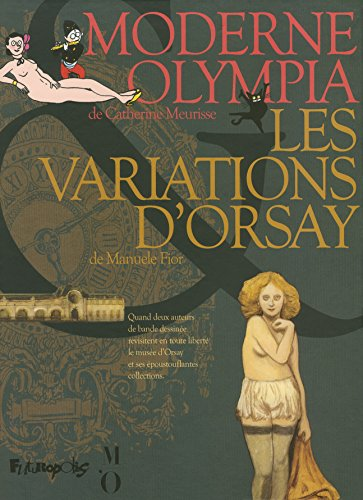 coffret Orsay ; moderne Olympia ; les variations d'Orsay: Manuele ; Meurisse, Catherine Fior