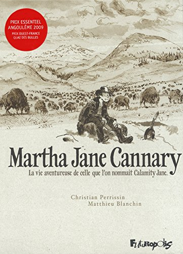 MARTHA JANE CANNARY INTÉGRALE: PERRISSIN CHRISTIAN