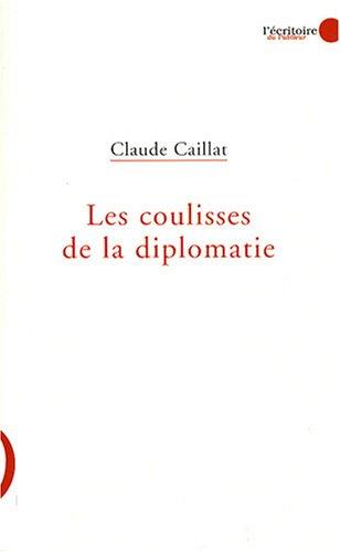 9782754900690: Les coulisses de la diplomatie
