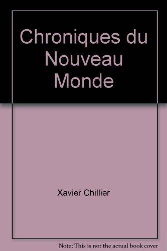 9782754900737: Chroniques du Nouveau Monde