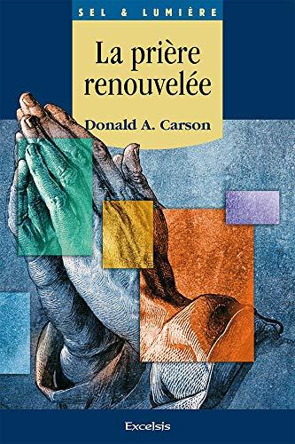 la priere renouvelee (2755000023) by [???]