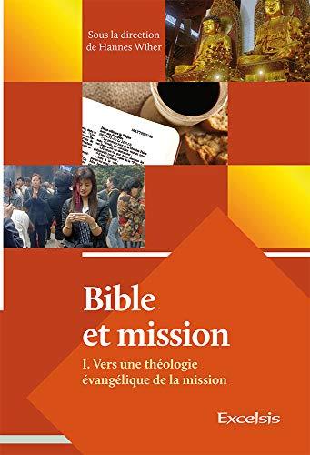 9782755001525: Bible et Mission Vers une Theologie Evangelique de la Mission (French Edition)