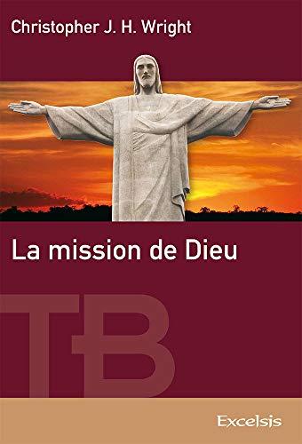 9782755001662: La mission de Dieu