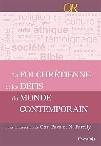 9782755001945: La foi chrétienne et les défis du monde contemporain