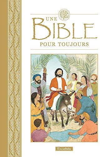 9782755001983: Une bible pour toujours