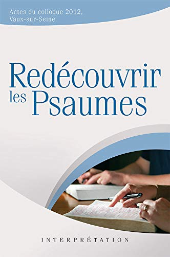 9782755002331: Red�couvrir les psaumes