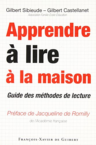 9782755400359: Apprendre à lire à la maison : Guide des méthodes de lecture