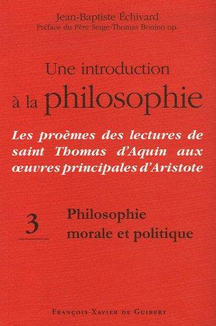 Une introduction à la philosophie : Les proèmes des lectures de saint Thomas d'...