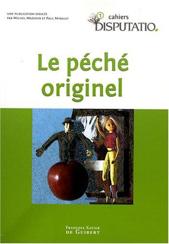 Cahiers Disputatio, N° 1 : Le péché: Michel Mazoyer; Paul
