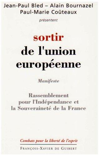 9782755401899: Sortir de l'Union européenne : Programme du RIF
