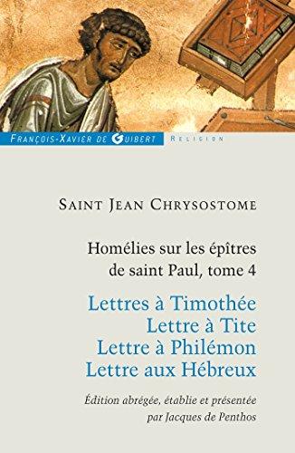 9782755403299: Homelies sur les epitres de saint paul t4 (Religion)