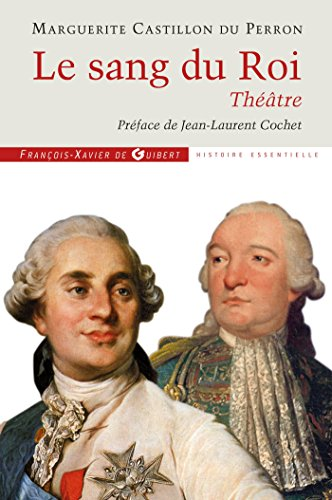 9782755404425: Le sang du roi (French Edition)