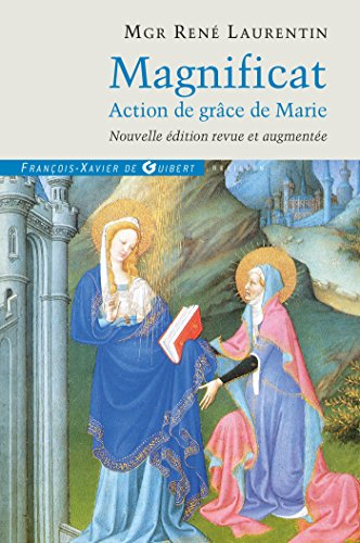 Magnificat (French Edition): René Laurentin