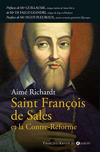 9782755405538: François de Sales et la Contre Reforme