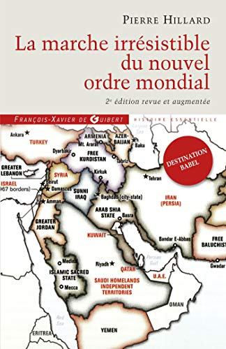 9782755405545: La marche irrésistible du nouvel ordre mondial: L'échec de la tour de Babel n'est pas fatal (Histoire contemporaine)