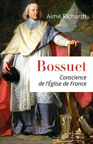 9782755405743: Bossuet, conscience de l'Eglise de France