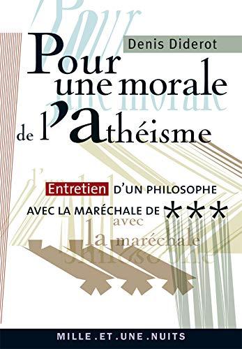 Pour une morale de l'athà à sme: Denis Diderot
