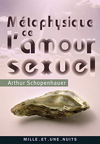 9782755500486: Métaphysique de l'amour sexuel