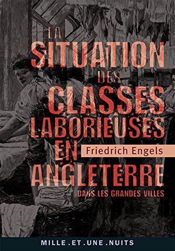 9782755501094: La Situation des classes laborieuses en Angleterre : Dans les grandes villes