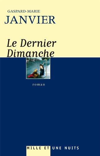 9782755501186: Le Dernier Dimanche