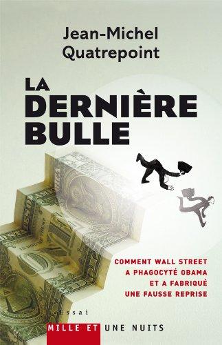 9782755501322: La dernière bulle (French Edition)