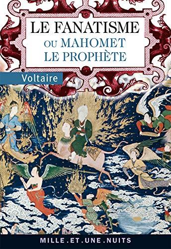 9782755501391: Le fanatisme ou Mahomet le prophète (French Edition)