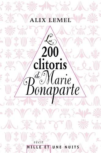Les 200 clitoris de Marie Bonaparte: Alix Lemel