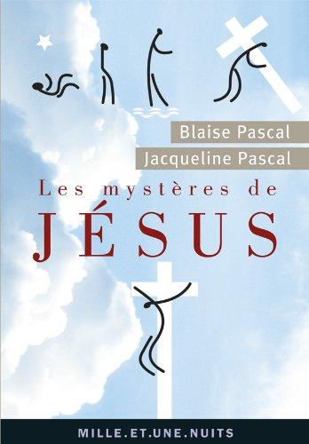 9782755506051: Les Myst�res de J�sus. Recueil pascalien