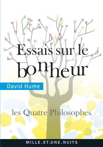 Essais sur le bonheur: Les Quatre philosophes: David Hume
