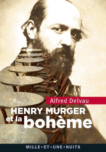 9782755506891: Heny Murger et la bohème