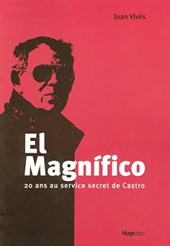 El Magnifico - 20 ans au service: Juan Vivés