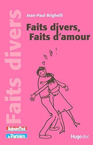 9782755600612: Faits divers, faits d'amour