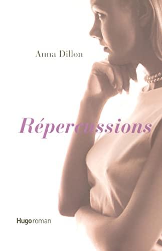 Répercussions: Dillon, Anna