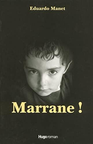 Marrane !: Manet, Eduardo
