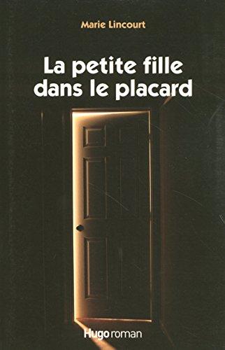 9782755601947: LA PETITE FILLE DANS LE PLACARD