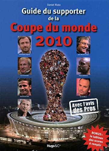 9782755604924: Guide du supporter de la coupe du monde 2010