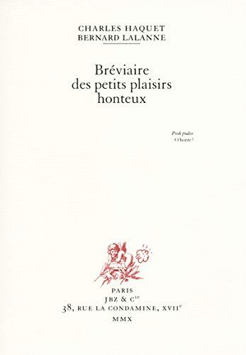 9782755604986: Bréviaire des petits plaisirs honteux [Edition non-guillotiné]