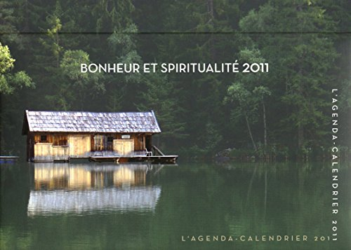 9782755605228: AGENDA CALENDRIER BONHEUR ET SPIRITUALITE 2011