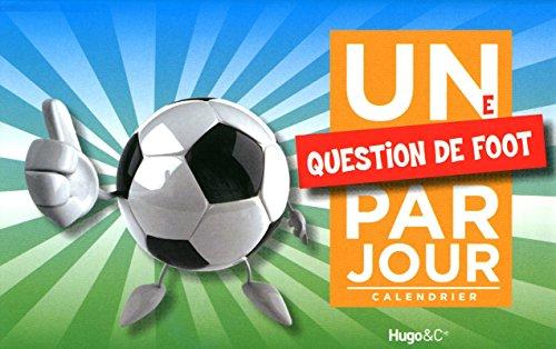 9782755605389: Une question de foot par jour 2011