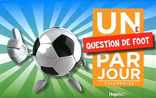 9782755605389: UNE QUESTION DE FOOT PAR JOUR 2011