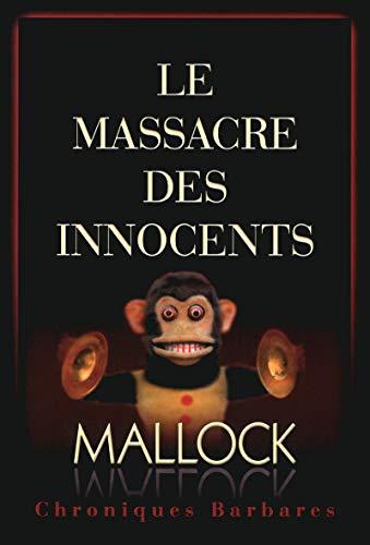 9782755605945: Chroniques barbares : Le massacre des innocents