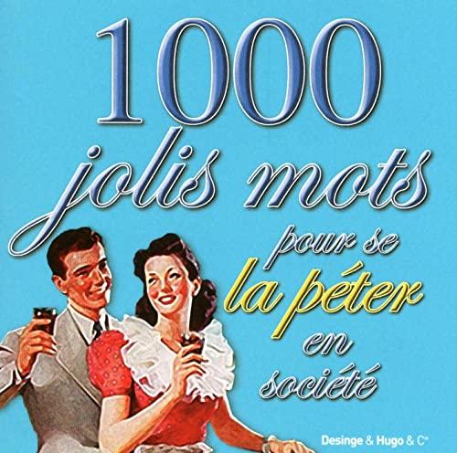 9782755606553: 1000 JOLIS MOTS POUR BRILLER EN SOCIETE