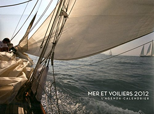 9782755608090: Agenda Calendrier Mers et Voiliers 2012
