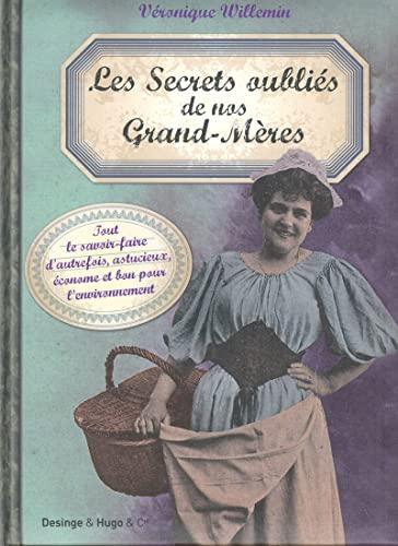 Les secrets oublies de nos grand-meres (French Edition): Véronique Villemin