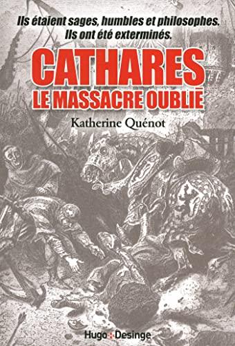 9782755608472: CATHARES LE MASSACRE OUBLIE