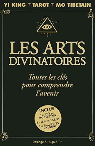 9782755608496: Les arts divinatoires toutes les clés pour comprendre l'avenir